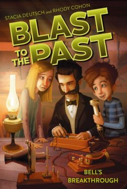 Bell's Breakthrough (Blast to the Past Series #3)