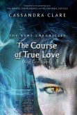 Book Cover Image. Title: The Course of True Love (and First Dates), Author: Cassandra Clare