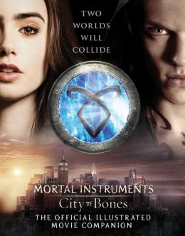 City of Bones: The Official Illustrated Movie Companion (PagePerfect NOOK Book)