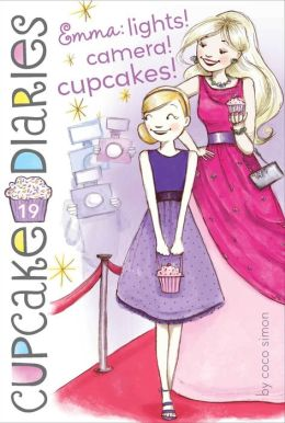 Emma: Lights! Camera! Cupcakes! (Cupcake Diaries Series #19)