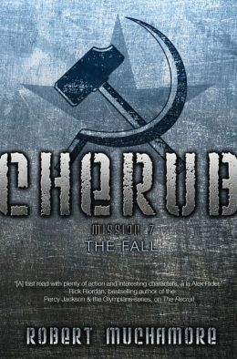 The Fall: Mission 7 (Cherub Series)