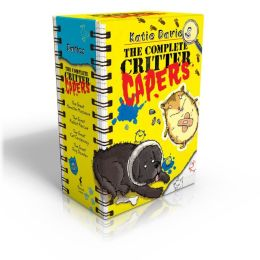 The Complete Critter Capers: The Great Hamster Massacre; The Great Rabbit Rescue; The Great Cat Conspiracy; The Great Dog Disaster