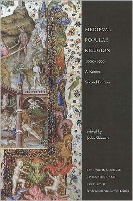 Medieval Popular Religion, 1000-1500: A Reader