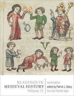 Readings in Medieval History: The Later Middle Ages