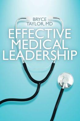 Effective Medical Leadership