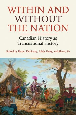 Within and Without the Nation: Canadian History as Transnational History