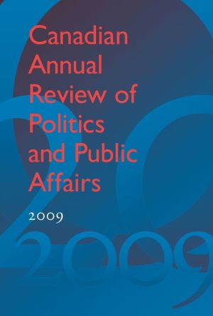 Canadian Annual Review of Politics and Public Affairs 2009