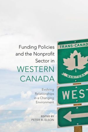 Funding Policies and the Nonprofit Sector in Western Canada: Evolving Relationships in a Changing Environment