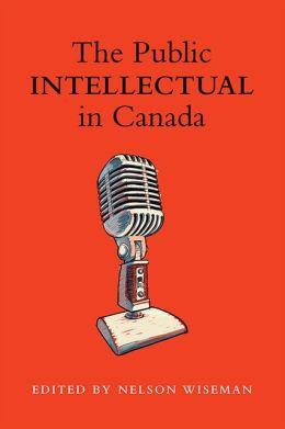 The Public intellectual in Canada