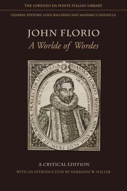 John Florio: A Worlde of Wordes
