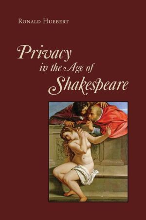 Privacy in the Age of Shakespeare