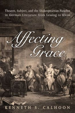 Affecting Grace: Literature from Lessing to Kleist