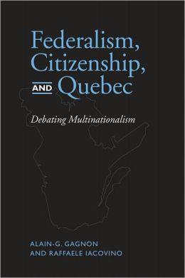 Federalism, Citizenship and Quebec