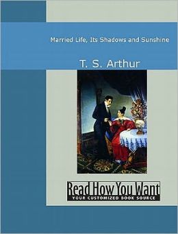 Married Life: Its Shadows and Sunshine