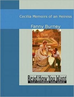 Cecilia: Memoirs of an Heiress