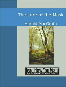The Lure of the Mask