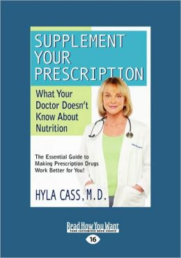 Supplement Your Prescription