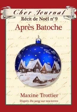 Cher Journal Récit de Noël no. 9: Après Batoche