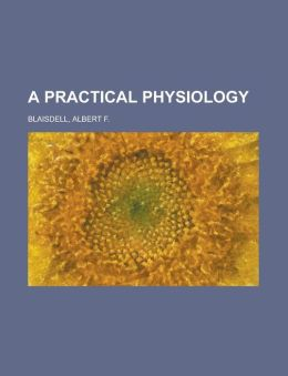 A Practical Physiology