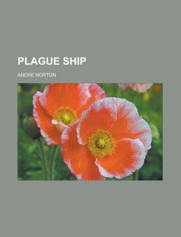 Plague Ship (Solar Queen Series #2)