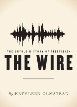 The Wire: The Untold History of Television