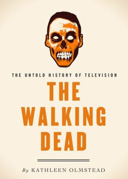 The Walking Dead: The Untold History of Television