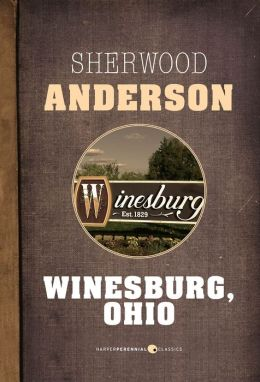 george willard in winesburg ohio by sherwood anderson Library journal praised this edition of sherwood anderson's famed short stories as the viewpoint of george willard edition of anderson's 'winesburg, ohio.