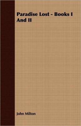Paradise Lost - Books I and II