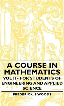 A Course In Mathematics - Vol Ii - For Students Of Engineering And Applied Science