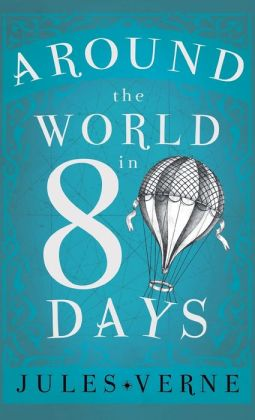 an analysis of the adventure in the novel around the world in eighty days by jules verne Around the world in 80 days (book) : verne, jules a classic adventure story, around the world in eighty days is a fast-paced story about exactitude summary.