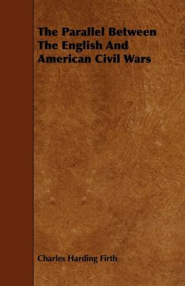 The Parallel Between The English And American Civil Wars