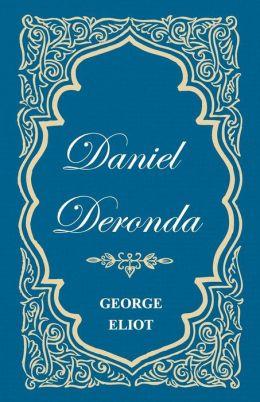 Daniel Deronda - Vol. I