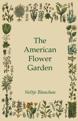 The American Flower Garden