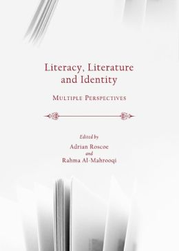 Literacy, Literature and Identity: Multiple Perspectives