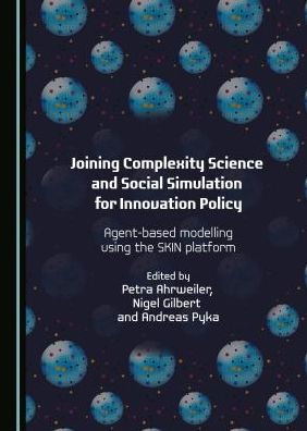 Joining Complexity Science and Social Simulation for Innovation Policy: Agent-based Modelling using the SKIN Platform