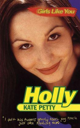 Girls Like You: Holly