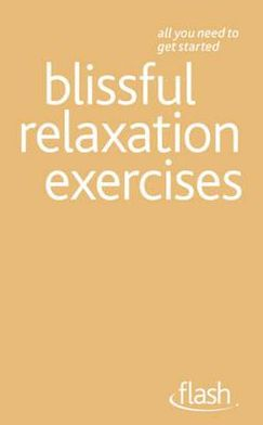 Blissfull Relaxation Exercises. Flash