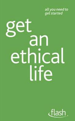 Get an Ethical Life