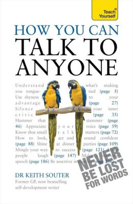 How You Can Talk to Anyone A Teach Yourself Guide