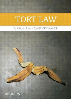 Torts: A Problem-Based Approach