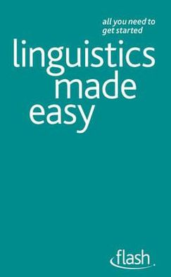 Linguistics Made Easy