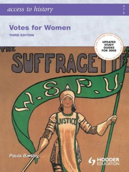 Access to History: Votes for Women [Third Edition]