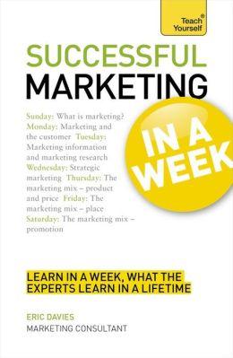 Successful Marketing in a Week