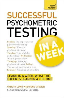 Successful Psychometric Testing In a Week A Teach Yourself Guide