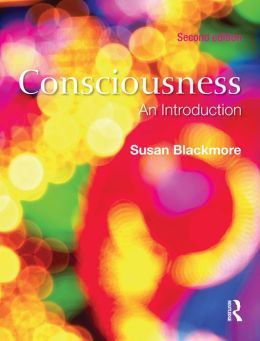 Consciousness, Second Edition An Introduction: An Introduction