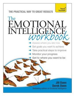 Emotional Intelligence Workbook A Teach Yourself Guide