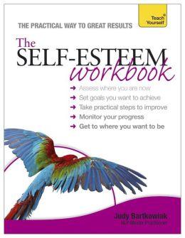 The Self-Esteem Workbook: A Teach Yourself Guide