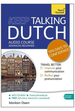 Keep Talking Dutch: A Teach Yourself Audio Program