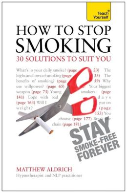 How to Stop Smoking: A Teach Yourself Guide