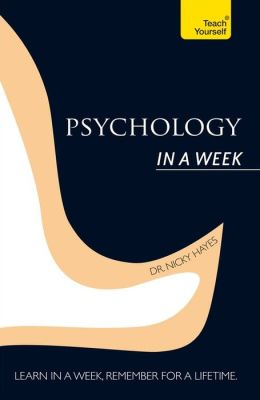 Introduction to Psychology In a Week: A Teach Yourself Guide